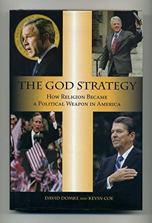 The God Strategy: How Religion Became a: Domke, David and