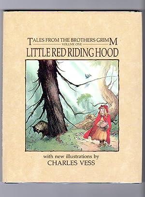 Bild des Verkäufers für Tales from the Brothers Grimm Vol. One: Little Red Riding Hood zum Verkauf von Bud Plant & Hutchison Books