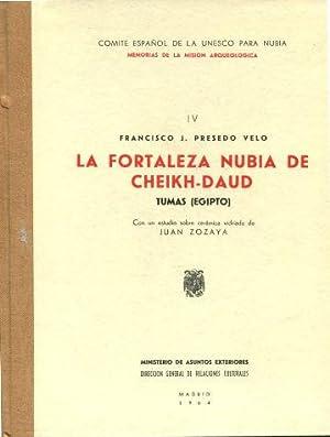 LA FORTALEZA NUBIA DE CHEIKH-DAUD, TUMAS (EGIPTO).: PRESEDO VELO Francisco