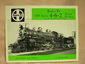 SANTA FE 1200 SERIES 4-6-2 PICTORIAL, INCLUDING: Ainsworth, Jeff