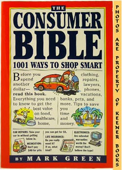 The Consumer Bible (1001 Ways To Shop Smart)