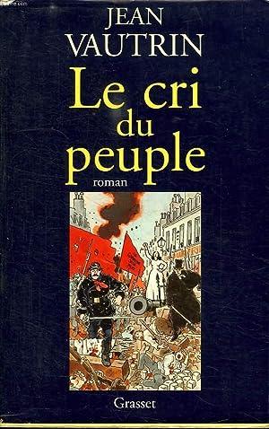 LE CRI DU PEUPLE.: VAUTRIN JEAN.