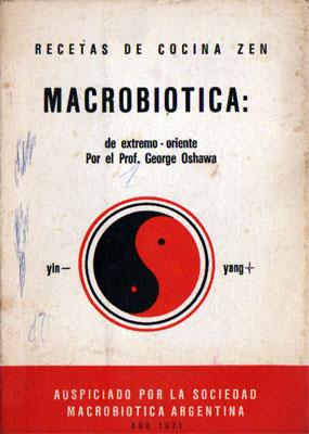 Recetas de Cocina Zen. Macrobiótica de Extremo Oriente: Prof. George Oshawa