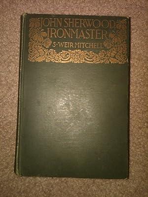 John Sherwood, Ironmaster: S.Weir Mitchell