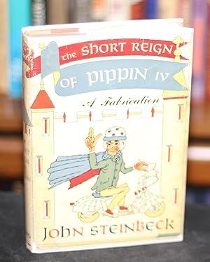The Short Reign of Pippin: Steinbeck, John