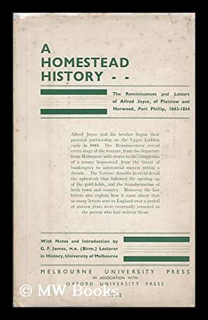 A homestead history : being the reminiscences: Joyce, Alfred (1821-1901)