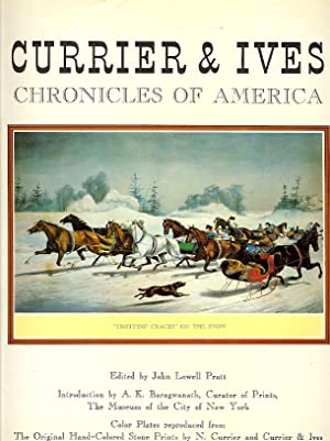 Currier & Ives Chronicles of America: Color Plates Reproduced from the Original Hand Colored Ston...
