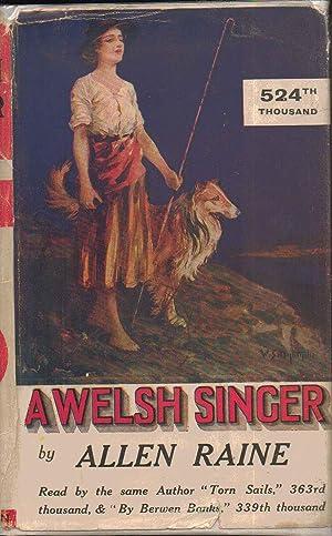A Welsh Singer: A Novel: Allen Raine, AKA Anne Adaliza Puddicombe
