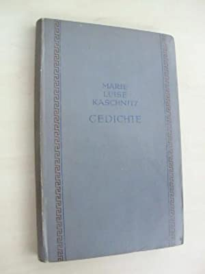 Gedichte.: Kaschnitz, Marie L.: