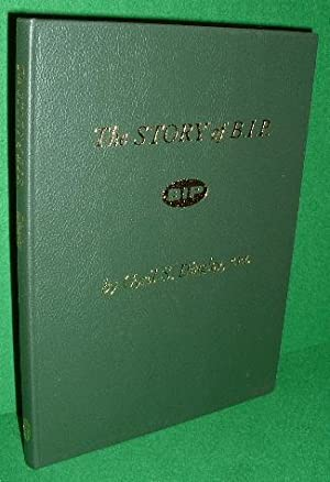 THE STORY OF B.I.P. (1894-1962] SIGNED
