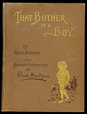 That Bother of a Boy: Stebbing, Grace