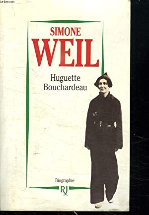 SIMONE WEIL.: BOUCHARDEAU HUGUETTE.