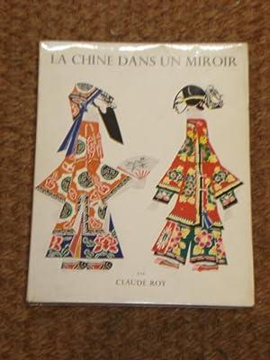 La Chine dans un Miroir: ROY Claude
