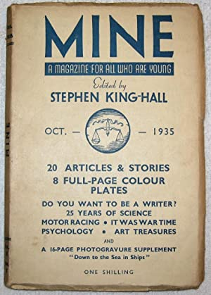 MINE. A Magazine for All who are: Edited by Stephen