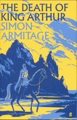 The Death of King Arthur: Armitage, Simon
