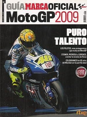 GUIA MARCA OFICIAL. MOTO GP 2009. (Valentino: MEDINA, DAVID G.;