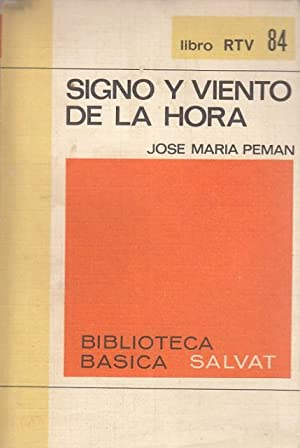 Signo y viento de la hora: José María Peman