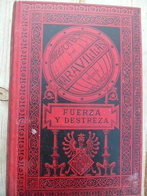 FUERZA Y DESTREZA, Agilidad,- Ligereza - Flexibilidad: Guillermo Depping