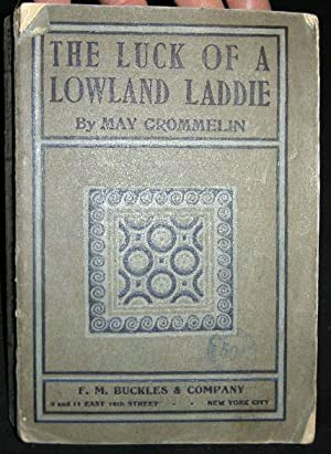 The Luck of a Lowland Laddie: Crommelin, May