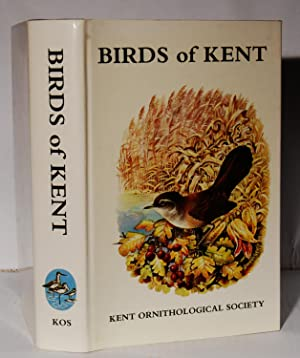 The Birds of Kent. A Review of their Status and Distribution.