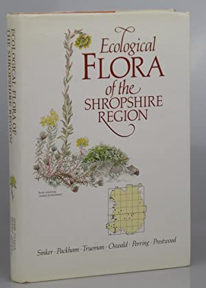 Ecological Flora of the Shropshire Region.: Sinker, C.A. and others.