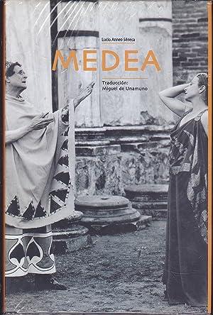 MEDEA -Reproducción literal del publicad 1932(juntoconUn texto: LUCIO ANNEO SENECA