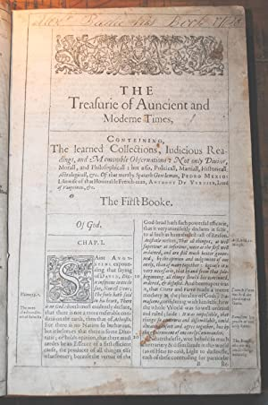 The Treasurie of Auncient and Moderne Times, Containing the learned Collections, Iudicious Readin...