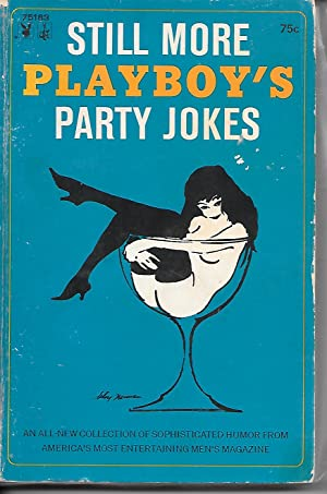 Still More Playboy's Party Jokes An all: Playboy editors