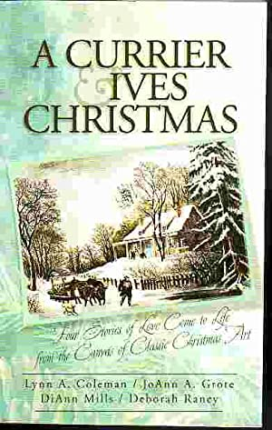 Currier And Ives Christmas Includes Snow Storm,: Coleman, Lynn A.