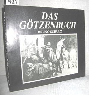 Das Götzenbuch (Xiega Balwochwalcza): SCHULZ, BRUNO: