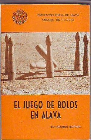 EL JUEGO DE BOLOS EN ÁLAVA.: JIMÉNEZ Joaquín.