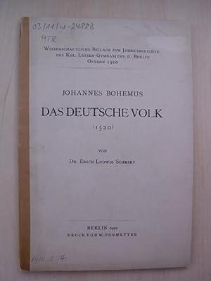 Johannes Bohemus. Das Deutsche Volk (1520).: Bohemus, J. - Schmidt, Erich Ludwig: