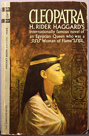 Cleopatra: H. Rider Haggard