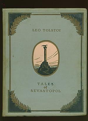 Tales of Sevastopol [Classics of Russian Literature: Tolstoy, Leo [Illustrated