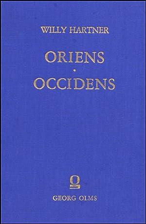 Oriens-Occidens, Ausgewählte Schriften zur Wissenschafts- und Kulturgeschichte.: Hartner, Willy