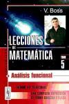 Lecciones de Matemática, 5: Análisis funcional: Boss V.; Navarro