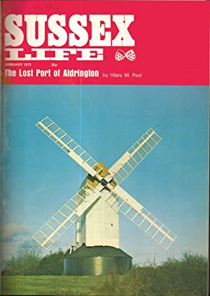 SUSSEX LIFE. THE COUNTY MAGAZINE. VOLUME 6 ; 12 ISSUES JAN TO DEC 1973