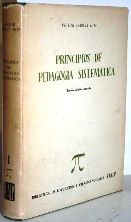 Principios de Pedagogía Sistemática: GARCÍA HOZ, Víctor