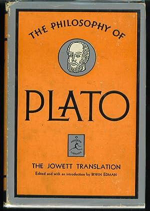 The Philosophy of Plato: Edman, Irwin Editor