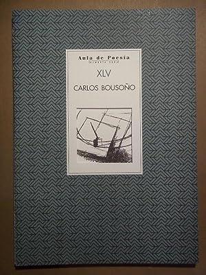 Carlos Bousoño. Aula de Poesía XLV.: Carlos Bousoño.