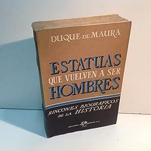ESTATUAS QUE VUELVEN A SER HOMBRES: MAURA DUQUE DE