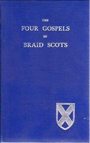 The Four Gospels in Braid Scots: Smith, Rev. William