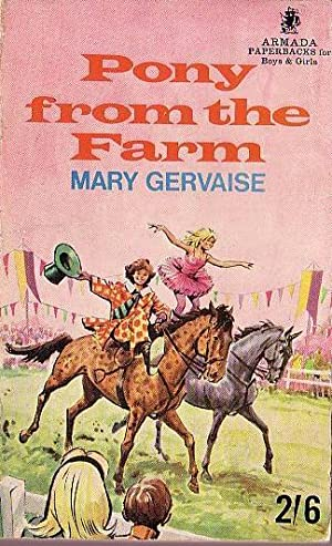 PONY FROM THE FARM: Gervaise, Mary