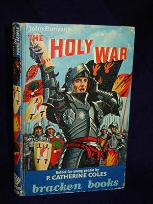 The Holy War, Retold by P. Catherine: Bunyan, John