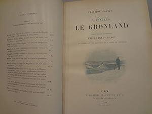 A travers le Grönland. Ouvrage traduit du: NANSEN (Fridtjof).