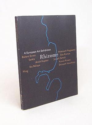 Rhizome : a European art exhibition /: Kaiser, Franz-W. /