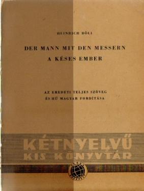 Bild des Verkäufers für 9 Titel / 1. Der Mann mit den Messern / A Keses Ember, (Az eredeti teljes szöveg es hü magyar forditasa), zum Verkauf von ANTIQUARIAT H. EPPLER