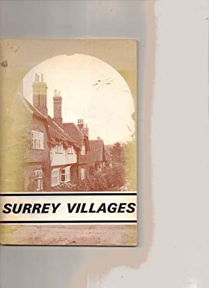 Surrey Villages: Pamela Edwards: Editor; Intro By Margaret Allanson