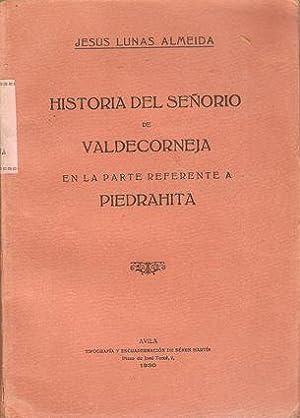HISTORIA DEL SEÑORÍO DE VALDECORNEJA EN LA: LUNAS ALMEIDA, Jesús