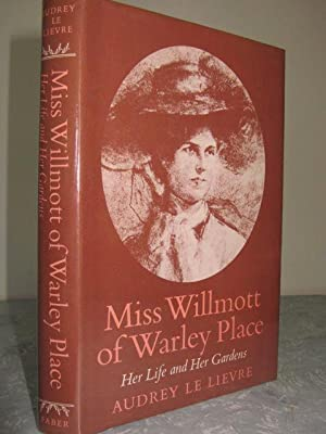 Miss Willmott of Warley Place Her Life: Le Lievre, Audrey
